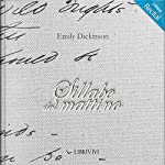 Sillabe del mattino | Emily Dickinson