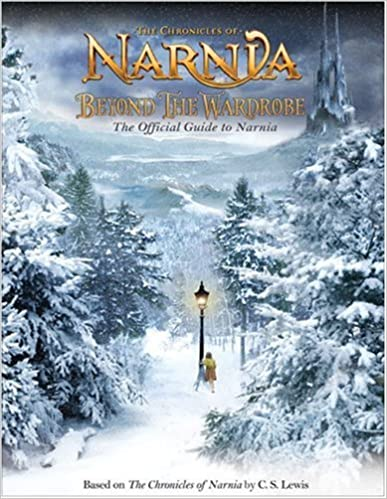 Beyond the Wardrobe: The Official Guide to Narnia