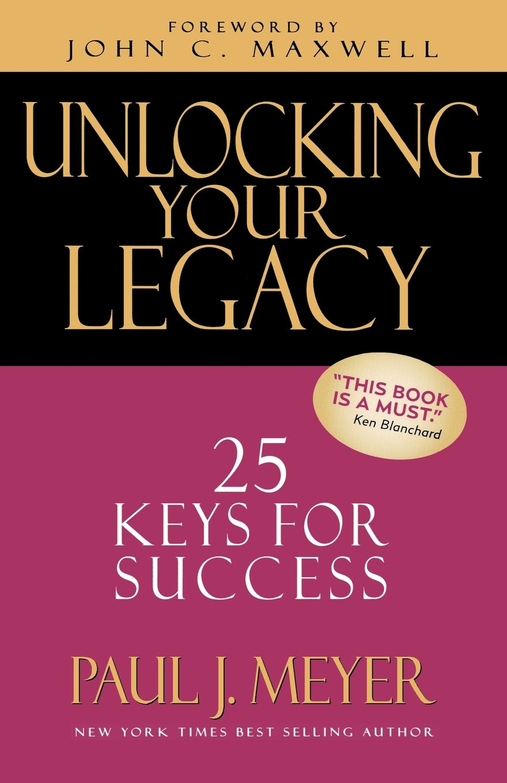 Unlocking Your Legacy: 25 Keys for Success pdf