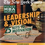 The New York Times Pocket MBA: Leadership and Vision | Ramon J. Aldag,Buck Joseph, Ed.D.