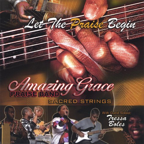 Let the Praise Begin - Praise Grace Amazing Band