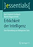 Erblichkeit der Intelligenz (essentials)