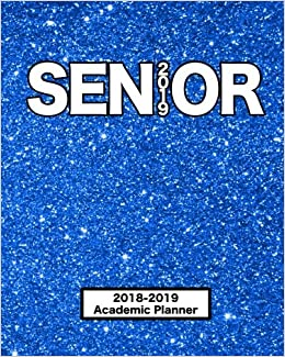 Senior 2019 | 2018-2019 Academic Planner: Daily Weekly ...
