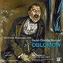 Oblomow Hörbuch von Iwan Gontscharow Gesprochen von: Christian Brückner