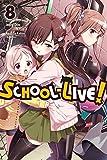 School-Live!, Vol. 8