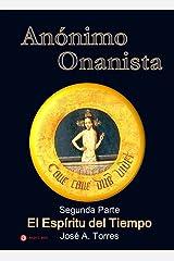Anónimo Onanista (El Espíritu del Tiempo) (Spanish Edition)