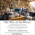 The Way of the Writer: Reflections on the Art and Craft of Storytelling Audiobook by Charles Johnson Narrated by Mirron Willis