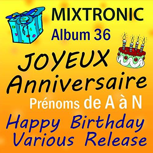 Joyeux Anniversaire Eric By Mixtronic On Amazon Music Amazon Com
