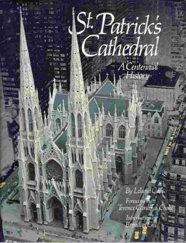 St. Patrick's Cathedral: A Centennial - Patrick St Cathedral