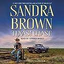 Texas! Chase: A Novel Hörbuch von Sandra Brown Gesprochen von: Coleen Marlo