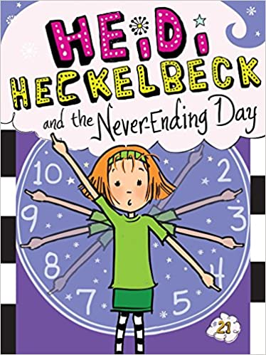 Image result for children's book heidi heckelbeck neverending day