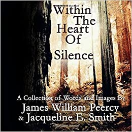 Within the heart of silence james william peercy jacqueline e within the heart of silence 1595 free shipping fandeluxe Choice Image