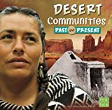 Desert Communities Past and Present, Cindy Jenson-Elliott, 1476551413