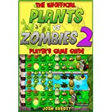 PLANTS VS ZOMBIES 2 GAME GUIDE