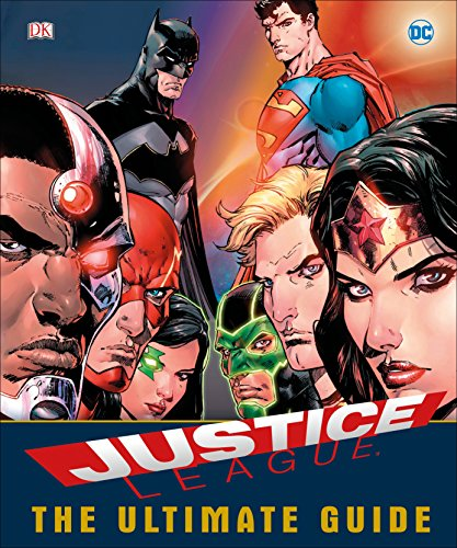 DC Comics Justice League The Ultimate Guide (Justice Marvel League)