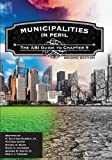 img - for Municipalities in Peril: The ABI Guide to Chapter 9, Second Edition book / textbook / text book