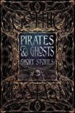 img - for Pirates & Ghosts Short Stories (Gothic Fantasy) book / textbook / text book