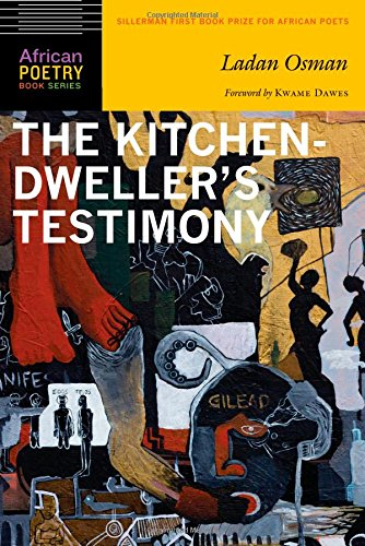 Search : The Kitchen-Dweller's Testimony (African Poetry Book)