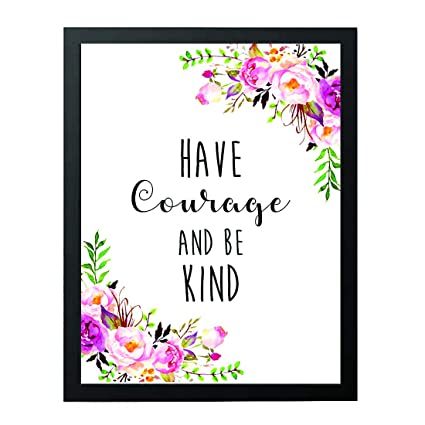 photo relating to Have Courage and Be Kind Printable named Wall Artwork - Consist of Bravery and Be Variety - mother present - trainer