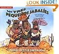 Los tres pequeños jabalíes / The Three Little Javelinas