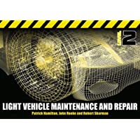 Light Vehicle Maintenance and Repair Level 2: Soft Bound Version
