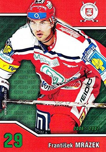fan products of (CI) Frantisek Mrazek Hockey Card 2006-07 Czech HC Pardubice Postcards 13 Frantisek Mrazek