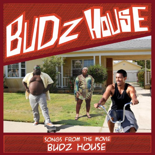 Budz House: Songs from the Movie