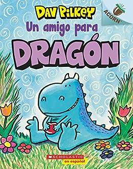 Dragón 1: Un amigo para Dragón: Un libro de la serie Acorn ...