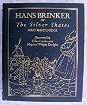 Hans Brinker, or the Silver Skates.…