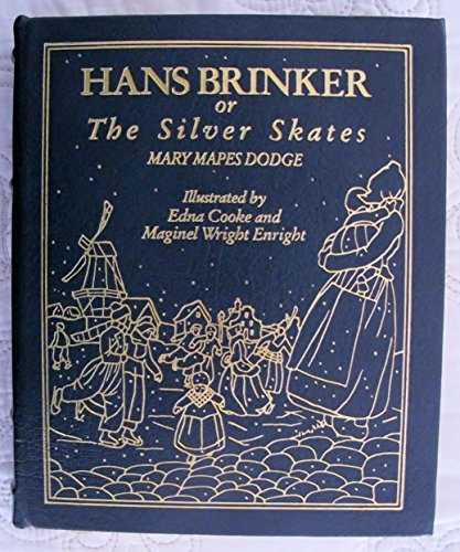 Edition Skate - Hans Brinker, or the Silver Skates.  Collector's Edition in Full Leather