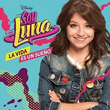 Amazon.com: Soy Luna (CD+DVD La Vida es un Sueno Walt Disney ...