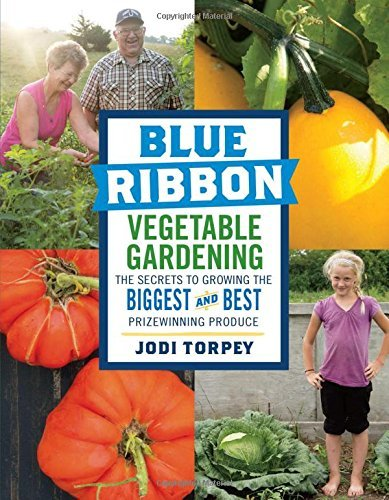 e Gardening: The Secrets to Growing the Biggest and Best Prizewinning Produce ()