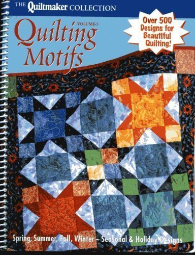 Quiltmaker Collection Quilting Motifs Volume (Quiltmaker Collection)