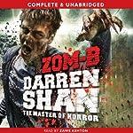 Zom-B: Zom-B, Book 1 | Darren Shan