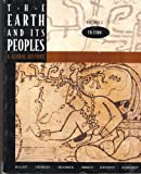 The Earth and Its Peoples Vol. I : A Global History: To 1500, Bulliet, Richard W. and Crossley, Pamela Kyle, 0395534925