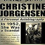 Christine Jorgensen: A Personal Autobiography | Christine Jorgensen