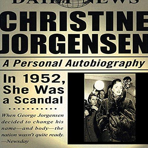 Christine Jorgensen: A Personal Autobiography