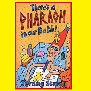 There's a Pharaoh in our Bath Audiobook
