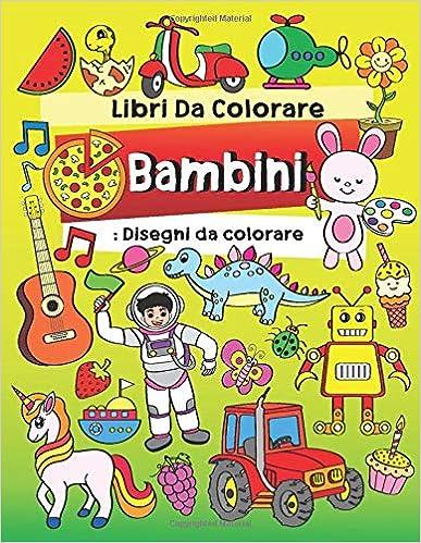 Libri Da Colorare Bambini Disegni Da Colorare Fantastici Libri