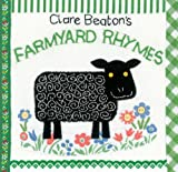 Clare Beaton's Farmyard Rhymes, Clare Beaton, 1846867363