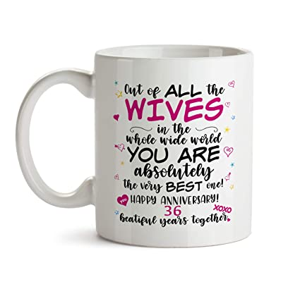 36th Wedding Anniversary Gift Mug - BB61 Happy Marriage Anniv To The Very Best Ever Wife  sc 1 st  Amazon.com & Amazon.com: 36th Wedding Anniversary Gift Mug - BB61 Happy Marriage ...
