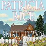 Small Town Girl | Patricia Rice