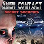 Alien Contact: Secret Societies | Warren Croyle
