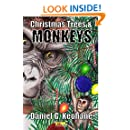 Christmas Trees & Monkeys (Necon Modern Horror Book 6)