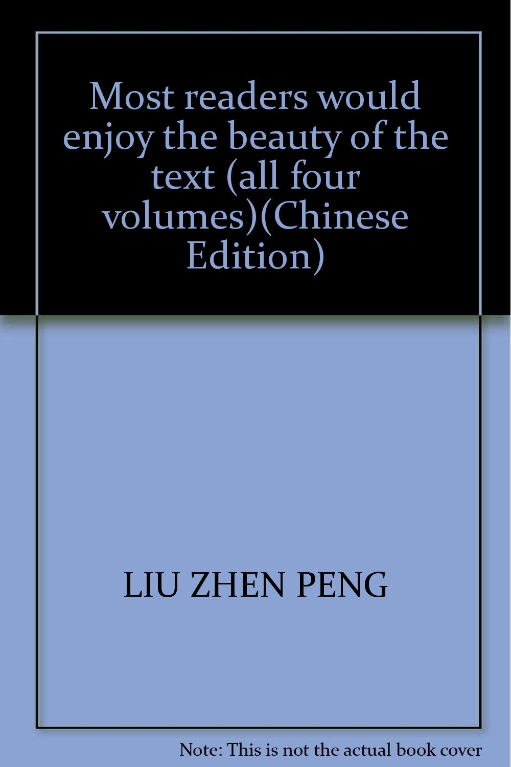 Download Most readers would enjoy the beauty of the text (all four volumes)(Chinese Edition) ebook