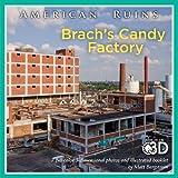 Brach's Candy Factory, Matt Bergstrom, 0984343857