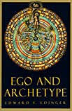 Ego and Archetype (C. G. Jung Foundation Books Series)