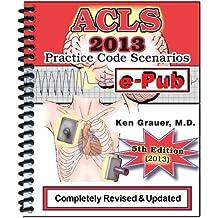 ACLS Practice Code Scenarios-2013 (5th Edition)