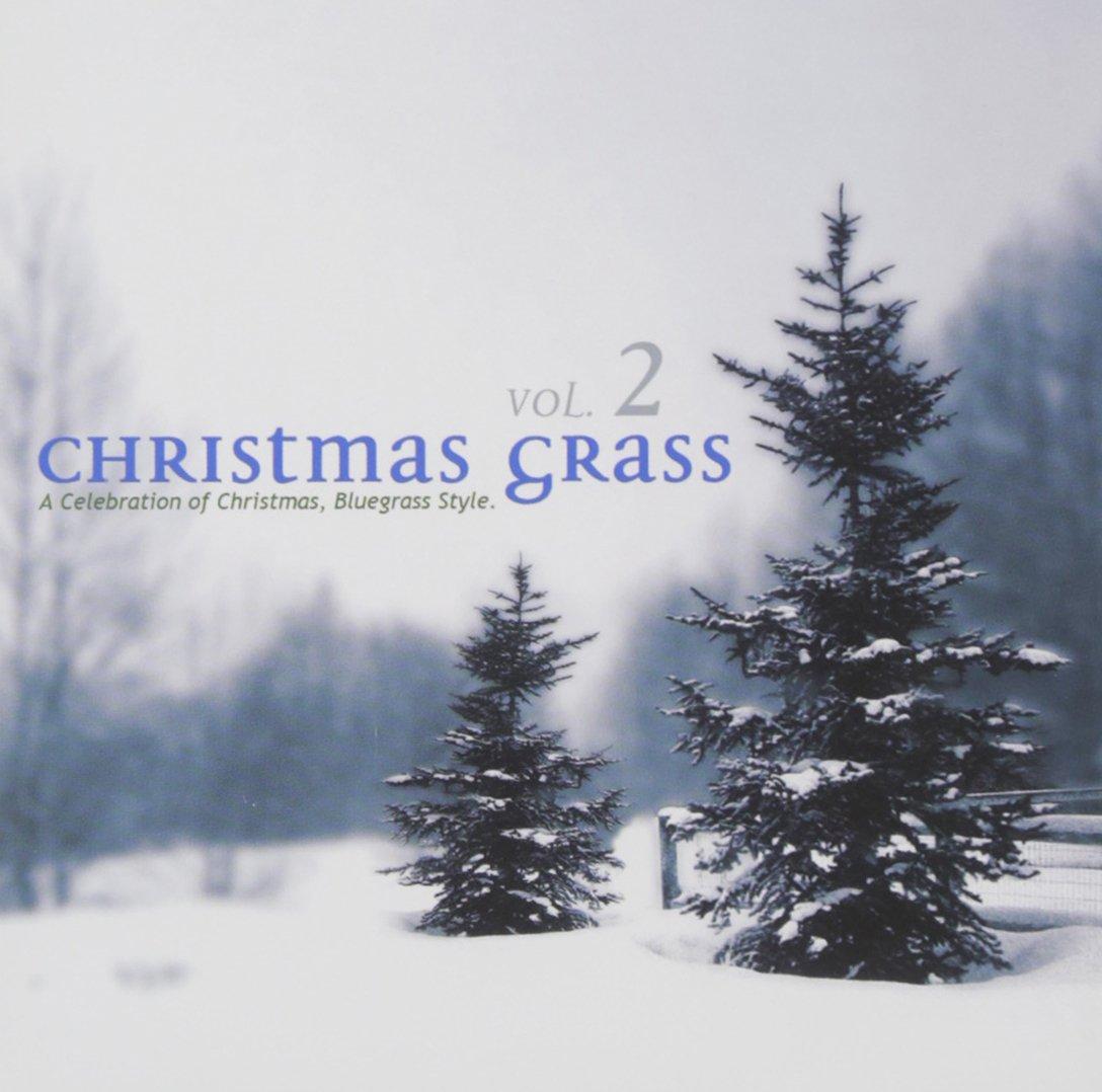 Various Artists - Christmas Grass, Vol. 2 - Amazon.com Music