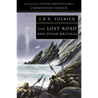 The Lost Road: The History of Middle-Earth 5: And Other Writings: Book 5